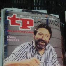 Coleccionismo de Revista Teleprograma: REVISTA TP TELEPROGRAMA Nº 1013 EL AÑO EN QUE NACIMOS. Lote 147002954