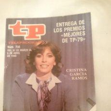Coleccionismo de Revista Teleprograma: TP TELEPROGRAMA N 730 -DEL 31 MARZO AL 6 ABRIL 1980 -ENTREGA PREMIOS MEJORES AÑO - CRISTINA GARCIA. Lote 147003298