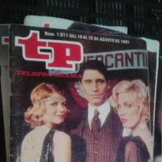 Coleccionismo de Revista Teleprograma: REVISTA TP TELEPROGRAMA Nº 1011 CRONICA DE GANGSTERS. Lote 147003394