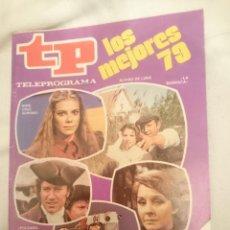 Coleccionismo de Revista Teleprograma: TP TELEPROGRAMA N 729 -DEL 24 AL 30 MARZO 1980 - LOS MEJORES 79 -VER FOTO. Lote 147003430