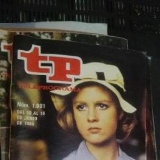 Coleccionismo de Revista Teleprograma: REVISTA TP TELEPROGRAMA Nº 1001 LA JOYA DE LA CORONA. Lote 147003646