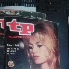 Coleccionismo de Revista Teleprograma: REVISTA TP, TELEPROGRAMA, NUM 1002, AÑO 1985,BRIGITTE BARDOT. Lote 147003798