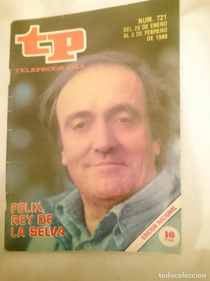 TP TELEPROGRAMA N 721 -DEL 28 ENERO AL 3 FEBRERO 1980 - FELIX RODRIGUEZ DE LA FUENTE (Coleccionismo - Revistas y Periódicos Modernos (a partir de 1.940) - Revista TP ( Teleprograma ))