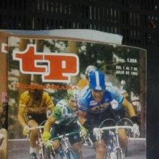 Coleccionismo de Revista Teleprograma: REVISTA TP, TELEPROGRAMA, NUM 1004, AÑO 1985, PERICO DELGADO. Lote 147004262