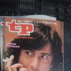 Coleccionismo de Revista Teleprograma: REVISTA TP, TELEPROGRAMA, NUM 1006, AÑO 1985, DUSTIN HOFFMAN . Lote 147004402