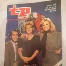 Coleccionismo de Revista Teleprograma: TP TELEPROGRAMA N 716 -DEL 24 AL 30 DICIEMBRE 1979 - FELIZ APLAUSO. Lote 147004990