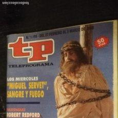Coleccionismo de Revista Teleprograma: ANTIGUA REVISTA SUPLEMENTO TV - TP - TELEPROGRAMAS - VER PORTADA - ESCUCHO OFERTAS. Lote 147439138
