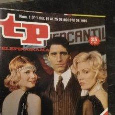 Coleccionismo de Revista Teleprograma: ANTIGUA REVISTA SUPLEMENTO TV - TP - TELEPROGRAMAS - VER PORTADA - ESCUCHO OFERTAS. Lote 147439618