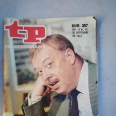 Coleccionismo de Revista Teleprograma: TP TELEPROGRAMA N 397 NOVIEMBRE 1973. Lote 148496706