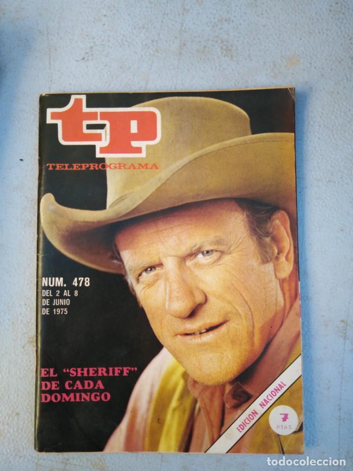 TP TELEPROGRAMA N 478 JUNIO 1975 (Coleccionismo - Revistas y Periódicos Modernos (a partir de 1.940) - Revista TP ( Teleprograma ))