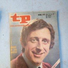 Coleccionismo de Revista Teleprograma: TP TELEPROGRAMA N 372 MAYO 1973. Lote 148498406
