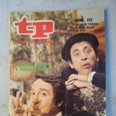 Coleccionismo de Revista Teleprograma: TP TELEPROGRAMA N 412 MARZO 1974. Lote 148498902