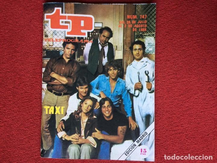 REVISTA TP 747 TAXI 1980 (Coleccionismo - Revistas y Periódicos Modernos (a partir de 1.940) - Revista TP ( Teleprograma ))
