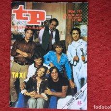 Coleccionismo de Revista Teleprograma: REVISTA TP 747 TAXI 1980. Lote 148556618