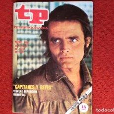 Coleccionismo de Revista Teleprograma: REVISTA TP 746 SERIE CAPITANES Y REYES . Lote 150519938