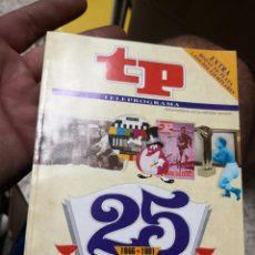 Coleccionismo de Revista Teleprograma: TP TELEPROGRAMA Nº EXTRA (JUN 1991) 25 ANIVERSARIO (1966-1991) LA HISTORIA DE LA TELEVISION. Lote 151329690