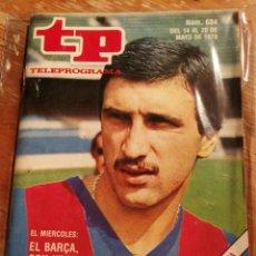 Coleccionismo de Revista Teleprograma: TP TELEPROGRAMA N°684- KRANKL, F.C.BARCELONA, 1979.. Lote 151530177