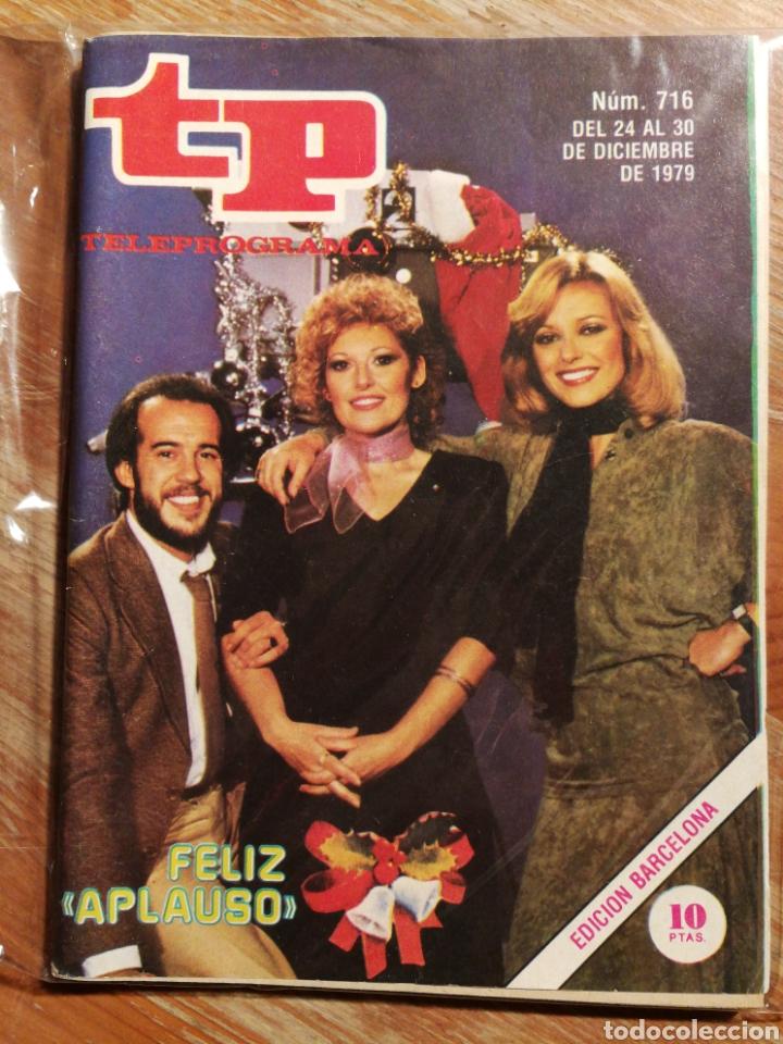 TP TELEPROGRAMA N°716- FELIZ APLAUSO, 1979. (Coleccionismo - Revistas y Periódicos Modernos (a partir de 1.940) - Revista TP ( Teleprograma ))