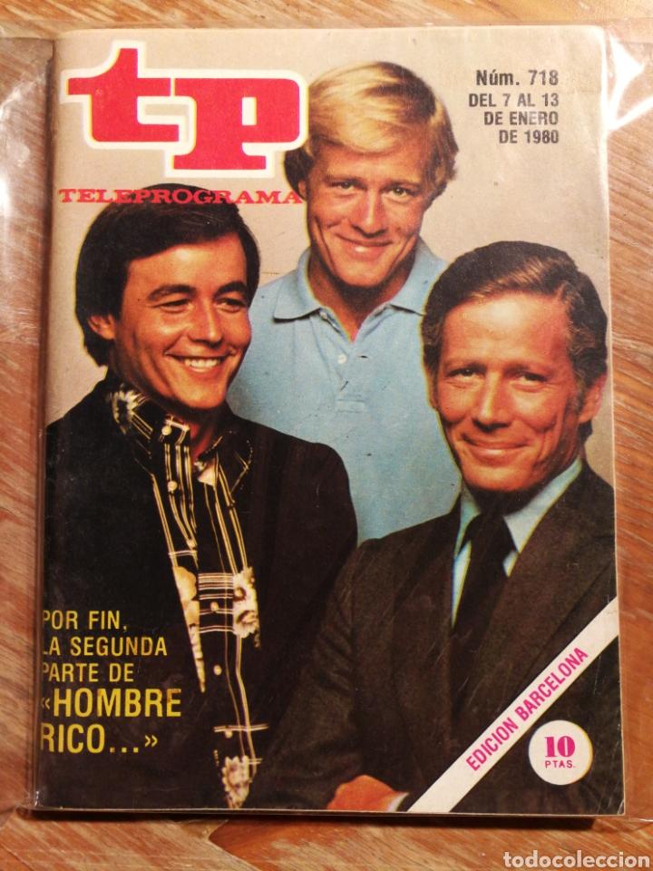 TP TELEPROGRAMA N°718- HOMBRE RICO, 1980. (Coleccionismo - Revistas y Periódicos Modernos (a partir de 1.940) - Revista TP ( Teleprograma ))