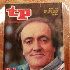 Coleccionismo de Revista Teleprograma: TP TELEPROGRAMA N°721- FELIX RODRIGUEZ DE LA FUENTE, 1980.. Lote 151535360