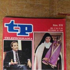 Coleccionismo de Revista Teleprograma: ANTIGUA REVISTA TP (TELEPROGRAMA) VER FOTO . Lote 153048190