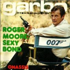 Coleccionismo de Revista Teleprograma: REVISTA GARBO Nº 1034 ROGER MOORE ONASSIS CAMILO SESTO JULIO IGLESIAS MARISA NUÑEZ DAVID CASSIDY. Lote 210964379