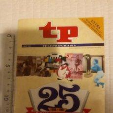 Coleccionismo de Revista Teleprograma: REVISTA TP 25 ANIVERSARIO.USADA .VER FOTOS.. Lote 153129606