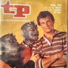 Coleccionismo de Revista Teleprograma: REVISTA TP TELEPROGRAMA 982 SERIE V, LOS VISITANTES 1985. Lote 154400654