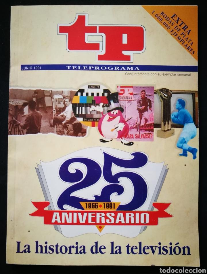 TP - 25 ANIVERSARIO TV. 1991 (Coleccionismo - Revistas y Periódicos Modernos (a partir de 1.940) - Revista TP ( Teleprograma ))