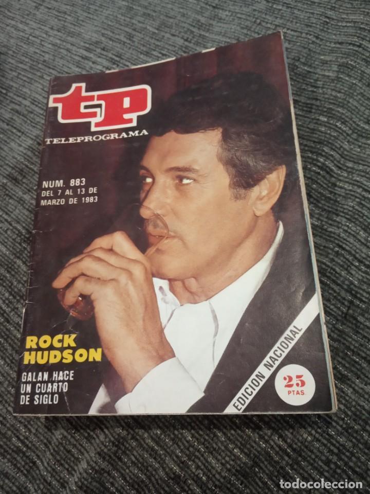 TP TELEPROGRAMA Nº 883 - AÑO 1983 CON REPORTAJE DE EL MES DE ROCK HUDSON (Coleccionismo - Revistas y Periódicos Modernos (a partir de 1.940) - Revista TP ( Teleprograma ))