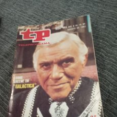 Colecionismo da Revista Teleprograma: TP Nº 905 -TELEPROGRAMA TP ... SERIE GALÁCTICA. ESTRELLA DE COMBATE - AGOSTO DE 1983 - LORNE GREENE. Lote 157143806