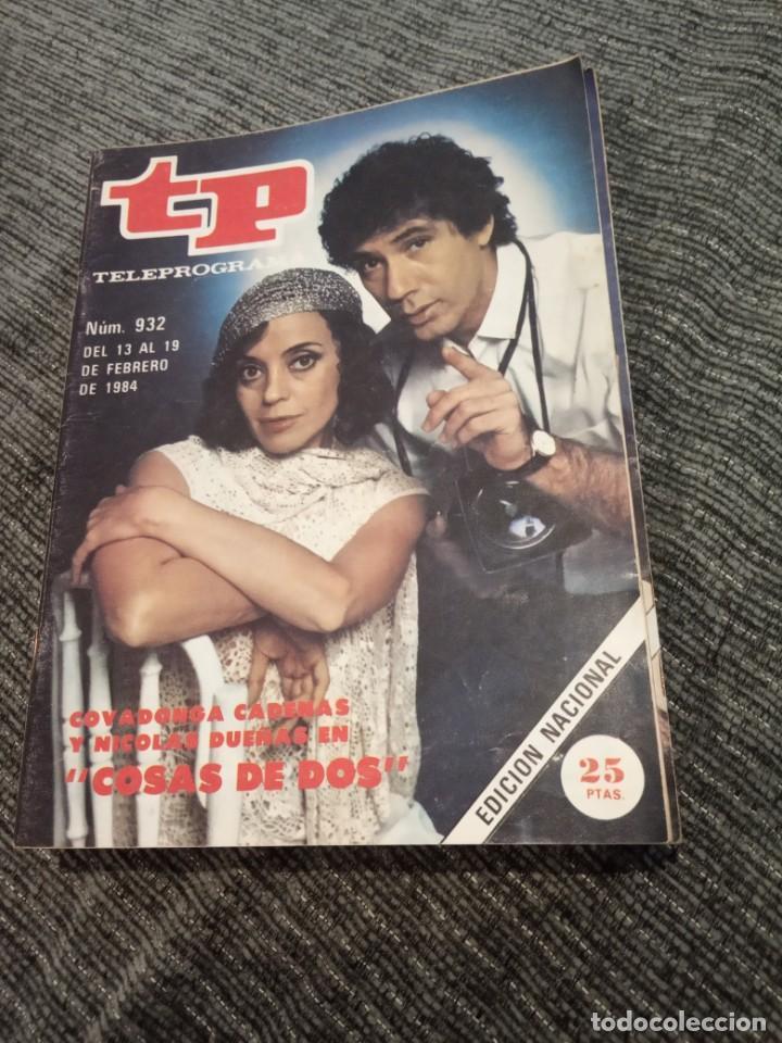 REVISTA TP TELEPROGRAMA Nº 932 AÑO 1984. COVADONGA CADENAS Y NICOLAS DUEÑAS EN COSA DE DOS. (Coleccionismo - Revistas y Periódicos Modernos (a partir de 1.940) - Revista TP ( Teleprograma ))