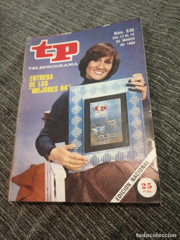 REVISTA TP TELEPROGRAMA Nº 936 AÑO 1984. ENTREGA DE LOS MEJORES 83. PREMIOS TP. (Coleccionismo - Revistas y Periódicos Modernos (a partir de 1.940) - Revista TP ( Teleprograma ))