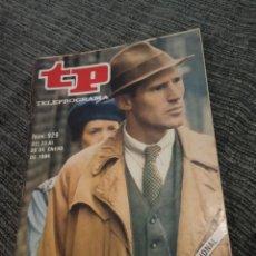 Coleccionismo de Revista Teleprograma: ANTIGUO TP TELEPROGRAMA Nº 929 - AÑO 1984 CON REPORTAJE DE LA CIUDADELA. Lote 157144174