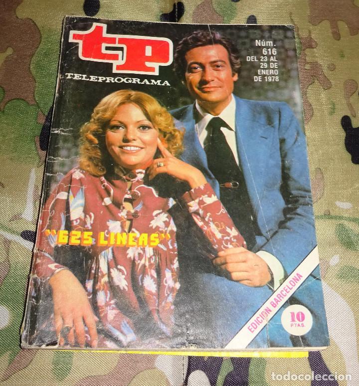 REVISTA TP TELEPROGRAMA Nº 616 - 625 LINEAS - 1978 (Coleccionismo - Revistas y Periódicos Modernos (a partir de 1.940) - Revista TP ( Teleprograma ))