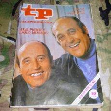 Coleccionismo de Revista Teleprograma: REVISTA TP TELEPROGRAMA Nº 676 - JESUS PUENTE JUANJO MENENDEZ - 1978. Lote 158975030