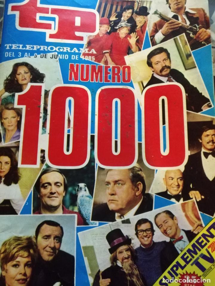 ANTIGUA REVISTA TP (TELEPROGRAMA) VER FOTO NUMERO 1000 (Coleccionismo - Revistas y Periódicos Modernos (a partir de 1.940) - Revista TP ( Teleprograma ))