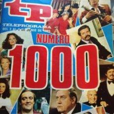 Coleccionismo de Revista Teleprograma: ANTIGUA REVISTA TP (TELEPROGRAMA) VER FOTO NUMERO 1000. Lote 159301454