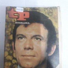 Collectionnisme de Magazine Teleprograma: 14418 - TP, TELEPROGRAMA - Nº 255 - AÑO DEL 1971. Lote 159347146