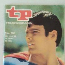 Coleccionismo de Revista Teleprograma: REVISTA TP N° 980 ENERO DE 1985. TELEPROGRAMA. Lote 159361006