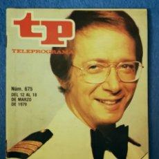 Coleccionismo de Revista Teleprograma: TP N. 675 MARZO 1979. Lote 159971102