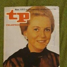 Coleccionismo de Revista Teleprograma: REVISTA TP TELEPROGRAMA NUMERO 1012 AÑO 1985*. Lote 159992418
