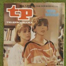 Coleccionismo de Revista Teleprograma: REVISTA TP TELEPROGRAMA NUMERO 1040 AÑO 1986*. Lote 159993034