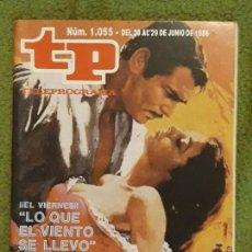 Coleccionismo de Revista Teleprograma: REVISTA TP TELEPROGRAMA NUMERO 1055 AÑO 1986*. Lote 159993458
