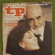 Coleccionismo de Revista Teleprograma: REVISTA TP TELEPROGRAMA NUMERO 1087 AÑO 1987. Lote 159993974