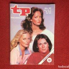 Coleccionismo de Revista Teleprograma: REVISTA TP 692 ANGELES DE CHARLIE 1979 TELEPROGRAMA. Lote 160266242