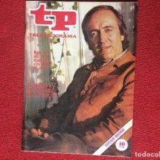 Coleccionismo de Revista Teleprograma: REVISTA TP 673 FÉLIX RODRÍGUEZ DE LA FUENTE 1979 TELEPROGRAMA. Lote 160266802