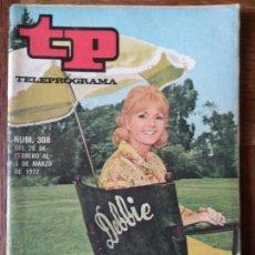 Coleccionismo de Revista Teleprograma: TP TELEPROGRAMA Nº 308, 1972 - ARTICULO ESPECIAL: DEBBIE REYNOLS -. Lote 165294018