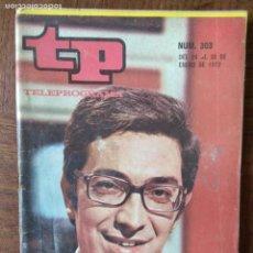 Colecionismo da Revista Teleprograma: TP TELEPROGRAMA Nº 303, 1972- ARTICULO ESPECIAL: JUAN ANTONIO FERNANDEZ LOCUTOR DEPORTIVO Y MAS.... Lote 165301638