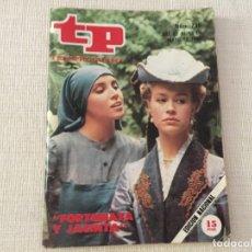 Coleccionismo de Revista Teleprograma: TELEPROGRAMA TP FORTUNATA Y JACINTA ANA BELEN ANDRES PAJARES . Lote 169621876